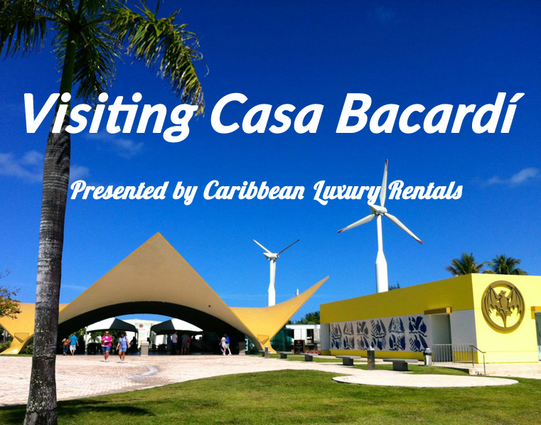 Casa Bacardi Factory Tour